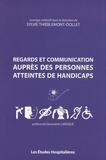 Sylvie Thiéblemont-Dollet - Regards et communication auprès des personnes atteintes de handicaps.
