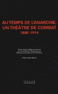 Histoiresdenlire.be Au temps de l'anarchie, un théâtre de combat 1880-1914 Coffret 3 volumes Image