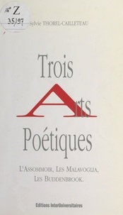 """Sylvie Thorel-Cailleteau - Trois arts poétiques : """"L'assommoir"""", """"Les Malavoglia"""", """"Les Buddenbrook""""."""