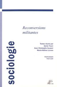 Sylvie Tissot et Christophe Gaubert - Reconversions militantes.