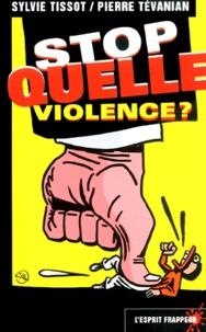 Feriasdhiver.fr Stop quelle violence ? Image