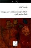 Sylvie Trinquier - L'éthique dans les pratiques de la psychologie et de la relation d'aide.