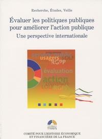 Sylvie Trosa - Evaluer les politiques publiques pour améliorer l'action publique - Une perspective internationale.