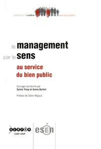 Sylvie Trosa et Annie Bartoli - Le management par le sens.