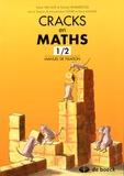 Sylvie Van Lint et Nicole Hemmeryckx - Cracks en maths 1/2 - Manuel de fixation.