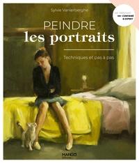 Sylvie Vanlerberghe - Peindre les portraits - Techniques et pas à pas.