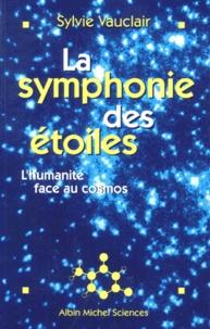 Deedr.fr LA SYMPHONIE DES ETOILES. L'humanité face au cosmos Image