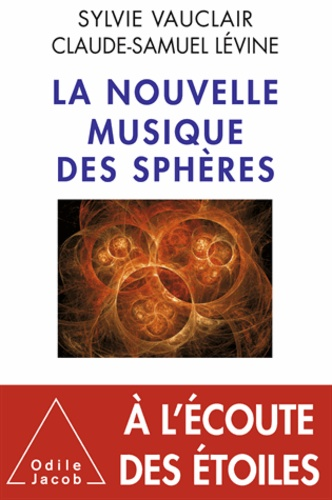 Sylvie Vauclair et Claude-Samuel Levine - Nouvelle Musique des sphères (La).