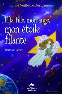 Ma fille, mon ange, mon étoile filante - Histoire vécue.pdf