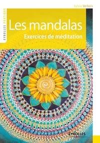 Sylvie Verbois - Les mandalas - Exercices de méditation.