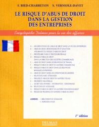 Sylvie Verniole-Davet et François Bied-Charreton - Le risque d'abus de droit dans la gestion des entreprises.