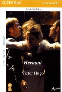 Sylvie Vielledent - Victor Hugo, Hernani.