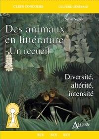 Sylvie Vignes - Des animaux dans la littérature - Un recueil - Diversité, altérité, intensité.