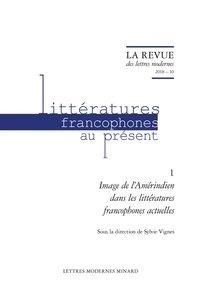 Sylvie Vignes - Image de l'Amérindien dans les littératures francophones actuelles.