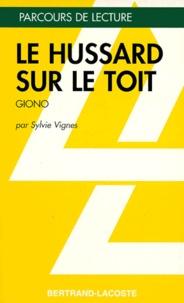 """Sylvie Vignes - """"Le hussard sur le toit"""" de Jean Giono."""