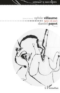Sylvie Villaume et Daniel Payot - Lignes de jours.