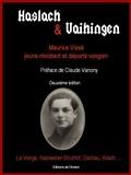 Sylvie Vissa et Jean-François Faye - Haslach & Vaihingen - Maurice Vissà, jeune résistant vosgien, La Vierge, Natzweiler-Struthof, Dachau, Allach.