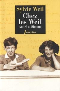 Sylvie Weil - Chez les Weil, André et Simone.