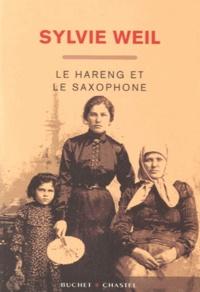 Sylvie Weil - Le hareng et le saxophone.