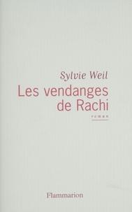 Sylvie Weil - Les vendanges de Rachi.