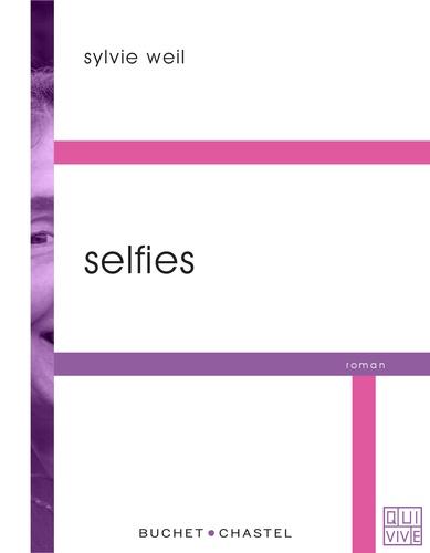 Sylvie Weil - Selfies.