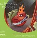 Sylvie Wibaut et Elodie Perraud - La Reine des pommes - Darwin et l'évolution.