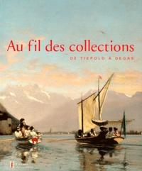 Sylvie Wuhrmann - Au fil des collections - De Tiepolo à Degas.