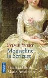Sylvie Yvert - Mousseline la sérieuse.
