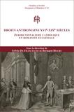 Sylvio Hermann de Franceschi et Bernard Hours - Droits antiromains XVIe-XIXe siècles - Juridictionalisme catholique et romanité ecclésiale.