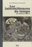 Sylvio Hermann de Franceschi - Les intermittences du temps - Lire Alphonse Dupront.