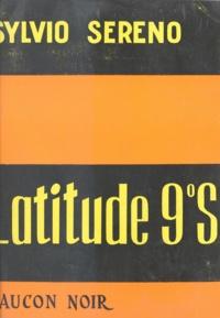 Sylvio Sereno - Latitude 9°-S.