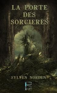 Sylwen Norden - La Porte des Sorcières.