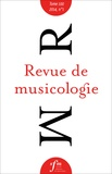 Société Française Musicologie - Revue de musicologie Tome 100 N° 1 (2014) : .
