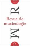 Société Française Musicologie - Revue de musicologie Tome 103 N° 1 (2017) : .