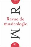 Société Française Musicologie - Revue de musicologie Tome 105 N° 1 (2019) : .