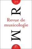 Société Française Musicologie - Revue de musicologie Tome 98, N° 2 (2012) : .