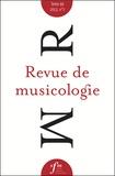 Société Française Musicologie - Revue de musicologie Tome 99, N° 1 (2013) : .
