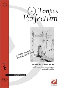 Jérôme Dorival - Tempus Perfectum N° 1 : Le Plein du Vide de Xu Yi, étude esthétique et analytique.