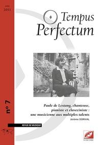 Jérôme Dorival - Tempus Perfectum N° 7 : Paule de Lestang, chanteuse, pianiste et claveciniste: une musicienne aux multiples talents.
