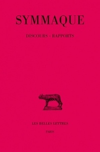 Symmaque - Discours rapports - Tome 5.