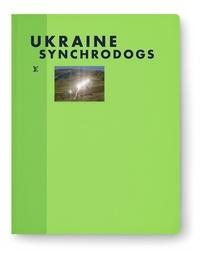 Synchrodogs - Ukraine.