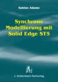 Synchrone Modellierung mit Solid Edge ST5.