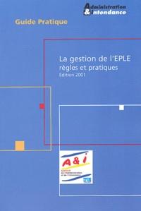 Comment gérer l'EPLE- Règles et pratiques, Edition 2001 -  Syndicat A & I | Showmesound.org