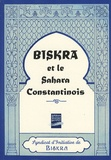 Syndicat d'initiative Biskra - Biskra et le Sahara constantinois.