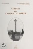 SYNDICAT D'INITIATIVE - Circuit des croix et calvaires.