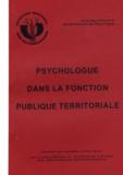 Didier Julien - Psychologues et psychologies Hors-série N° 7 : Psychologue dans la fonction publique territoriale.