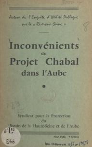 Syndicat pour la protection du - Autour de l'enquête d'utilité publique sur le réservoir Seine. Inconvénients du projet Chabal dans l'Aube.