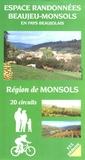 Syndic.Région Beaujeu-Monsols - Espace randonnées Beaujeu-Monsols en pays beaujolais - Région de Monsols, 20 circuits.
