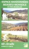 Syndic.Région Beaujeu-Monsols - Espace randonnées Beaujeu-Monsols en pays beaujolais - Coffret en 4 volumes : Région de Monsols ; Région de Beaujeu ; Région de Villié-Morgon ; Cartes.