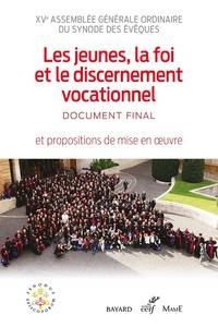 Synode Des Eveques - Les jeunes, la foi et le discernement vocationnel.